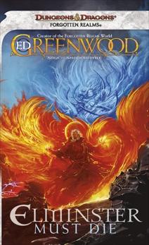 Elminster Must Die, Greenwood, Ed