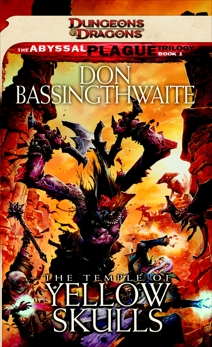 The Temple of Yellow Skulls: A Dungeons & Dragons Novel, Bassingthwaite, Don