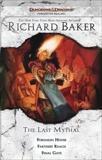 The Last Mythal: Forsaken House, Farthest Reach, Final Gate, Baker, Richard