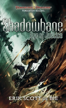 Shadowbane: Eye of Justice, De Bie, Erik Scott