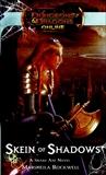 Skein of Shadows: Dungeons & Dragons Online: Eberron Unlimited Novel, Rockwell, Marsheila