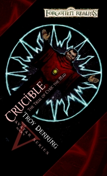 Crucible: Trial of Cyric the Mad, Denning, Troy