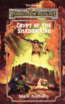 Crypt of the Shadowking, Anthony, Mark