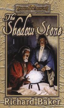 The Shadow Stone: Forgotten Realms, Baker, Richard