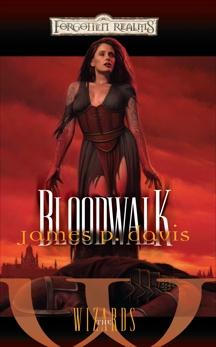 Bloodwalk: Forgotten Realms, Davis, James