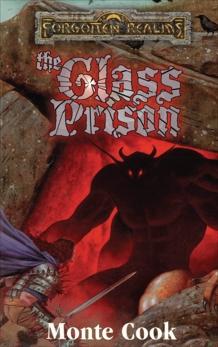 The Glass Prison: Forgotten Realms, Cook, Monte