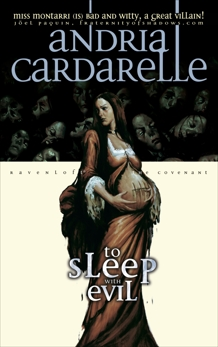 To Sleep With Evil, Cardarelle, Andria