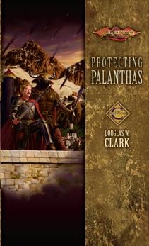 Protecting Palanthas: Champions, Clark, Douglas W.