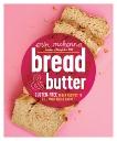 Bread & Butter: Gluten-Free Vegan Recipes to Fill Your Bread Basket: A Baking Book, McKenna, Erin