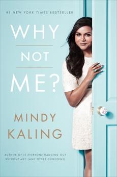 Why Not Me?, Kaling, Mindy