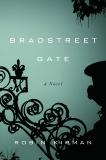 Bradstreet Gate: A Novel, Kirman, Robin