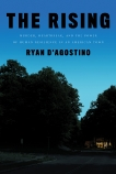 The Rising: Murder, Heartbreak, and the Power of Human Resilience in an American Town, D'Agostino, Ryan