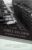 No Name in the Street, Baldwin, James