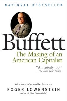 Buffett: The Making of an American Capitalist, Lowenstein, Roger