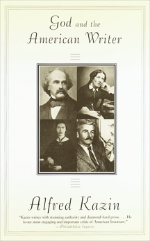 God and the American Writer, Kazin, Alfred