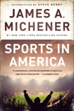Sports in America, Michener, James A.