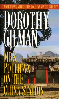 Mrs. Pollifax on the China Station, Gilman, Dorothy