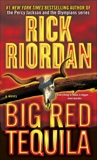Big Red Tequila, Riordan, Rick