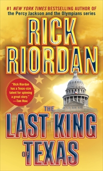 The Last King of Texas, Riordan, Rick