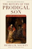 The Return of the Prodigal Son: A Story of Homecoming, Nouwen, Henri J. M.