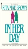 In Her Day: A Novel, Brown, Rita Mae