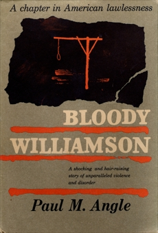 Bloody Williamson, Angle, Paul M.