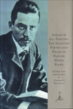 Ahead of All Parting: The Selected Poetry and Prose of Rainer Maria Rilke, Rilke, Rainer Maria