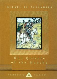 Don Quixote of the Mancha, Cervantes, Miguel de