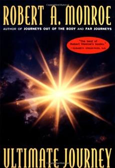 The Ultimate Journey, Monroe, Robert A.