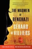 The Madmen of Benghazi: A Malko Linge Novel, de Villiers, Gérard
