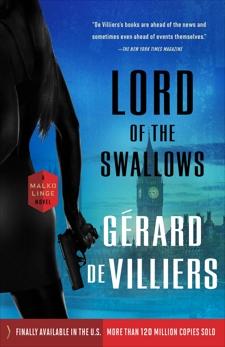 Lord of the Swallows: A Malko Linge Novel, de Villiers, Gérard