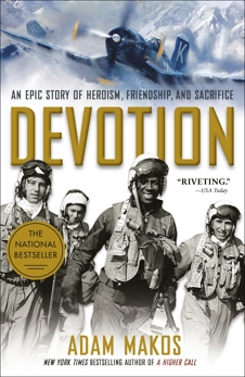 Devotion: An Epic Story of Heroism, Friendship, and Sacrifice, Makos, Adam