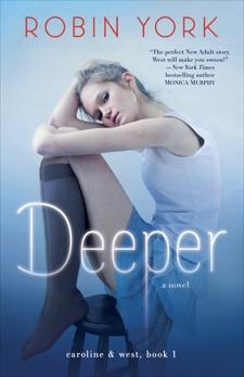 Deeper: A Novel, York, Robin