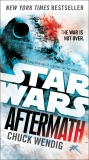 Aftermath: Star Wars: Journey to Star Wars: The Force Awakens, Wendig, Chuck