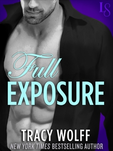 Full Exposure: A Novel, Wolff, Tracy