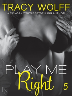 Play Me #5: Play Me Right, Wolff, Tracy