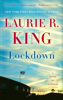 Lockdown: A Novel of Suspense, King, Laurie R.