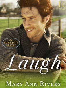 Laugh: A Burnside Novel