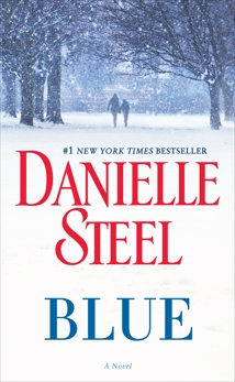 Blue: A Novel, Steel, Danielle