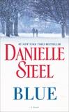 Blue: A Novel, Steel, Danielle
