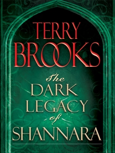 The Dark Legacy of Shannara Trilogy 3-Book Bundle: Wards of Faerie, Bloodfire Quest, and Witch Wraith, Brooks, Terry