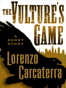 The Vulture's Game (Short Story), Carcaterra, Lorenzo
