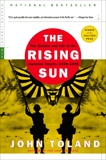 The Rising Sun: The Decline and Fall of the Japanese Empire, 1936-1945, Toland, John