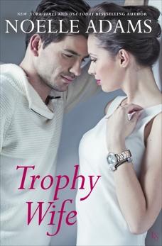 Trophy Wife: A Novel