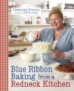 Blue Ribbon Baking from a Redneck Kitchen, Bryson, Francine