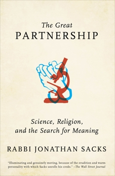 The Great Partnership: Science, Religion, and the Search for Meaning, Sacks, Jonathan