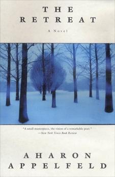 The Retreat: A novel, Appelfeld, Aharon