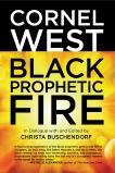 Black Prophetic Fire, West, Cornel & Buschendorf, Christa