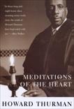 Meditations of the Heart, Thurman, Howard