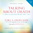 Talking about Death: A Dialogue between Parent and Child, Grollman, Earl A.